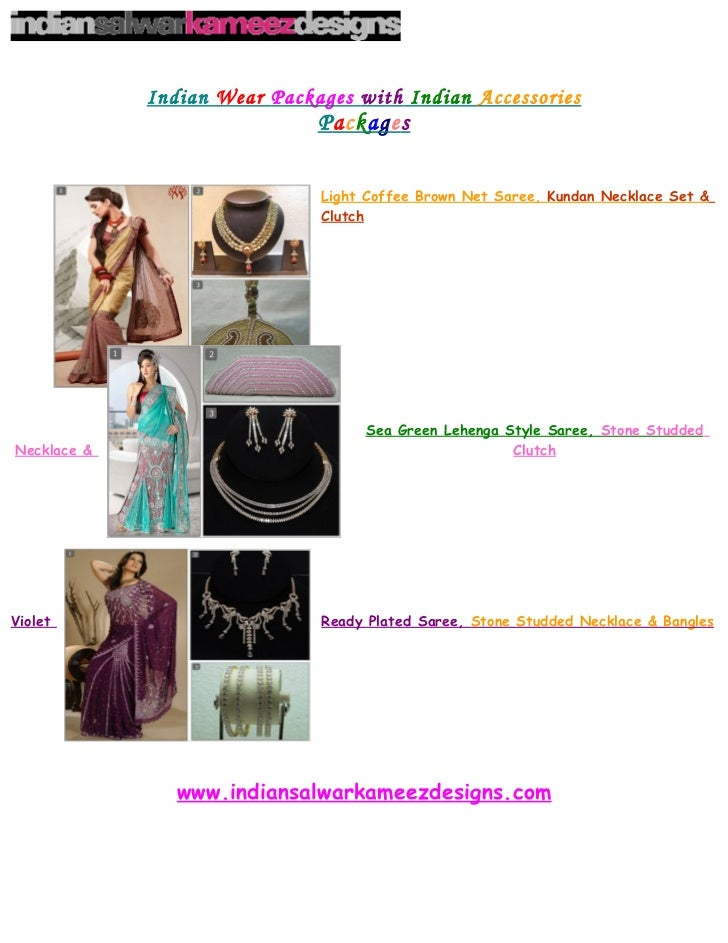 Indian Wear Packages with Indian Accessories                              Packages                              Light Coff...