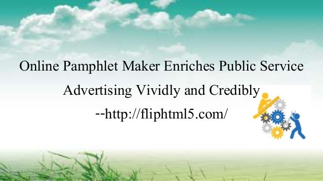 online pamphlet maker enriches public service advertising vividly and