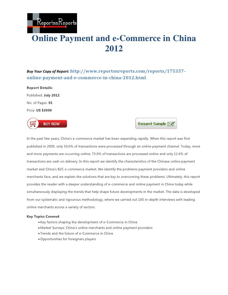 Online Payment and e-Commerce in China                    2012Buy Your Copy of Report: http://www.reportsnreports.com/repo...