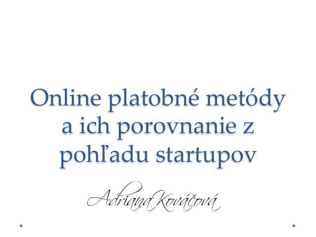 Online platobné metódy  a ich porovnanie z  pohľadu startupov