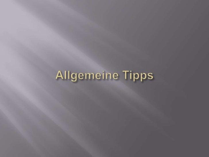 Allgemeine Tipps<br />
