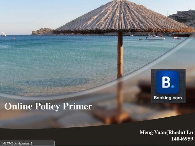 Online Policy Primer Meng Yuan(Rhoda) Lu 14046959 NET503 Assignment 2