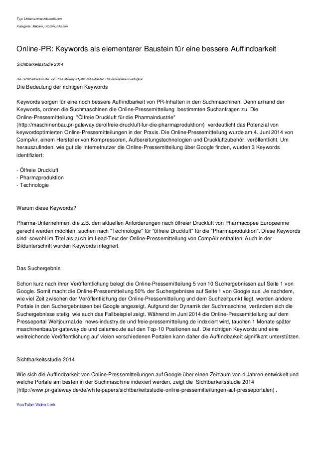 Typ: Unternehmeninfomationen Kategorie: Medien | Kommunikation Online-PR: Keywords als elementarer Baustein für eine besse...