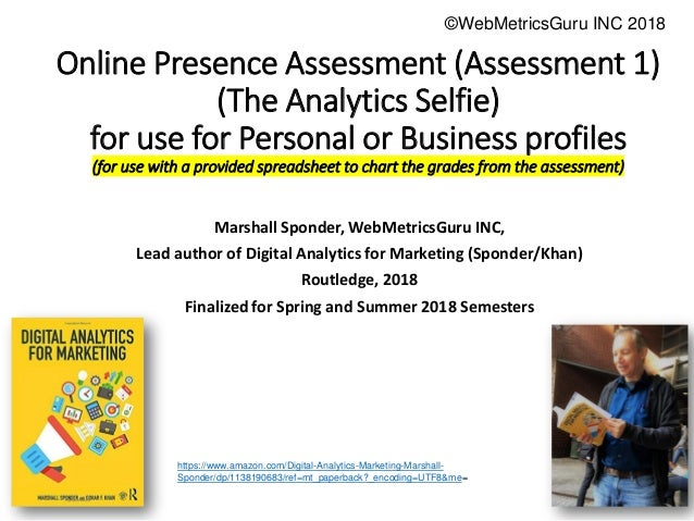 Executive Education Executive Education Online Presence Assessment (Assessment 1) (The Analytics Selfie) for use for Perso...