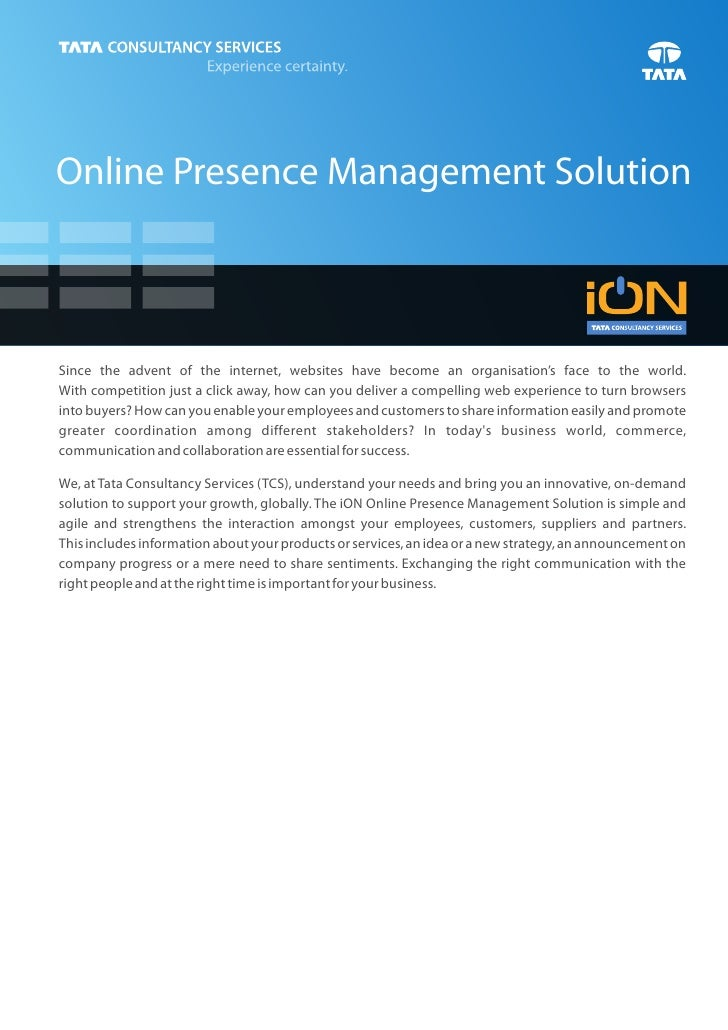 Online Presence Management SolutionSince the advent of the internet, websites have become an organisation's face to the wo...