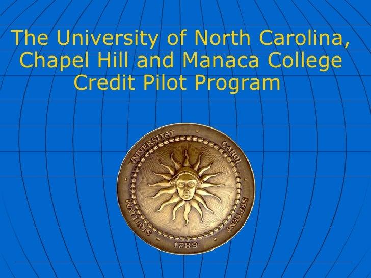 The University of North Carolina, Chapel Hill and Manaca College Credit Pilot Program