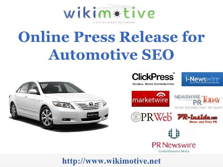 Online Press Release for Automotive SEO http://www.wikimotive.net