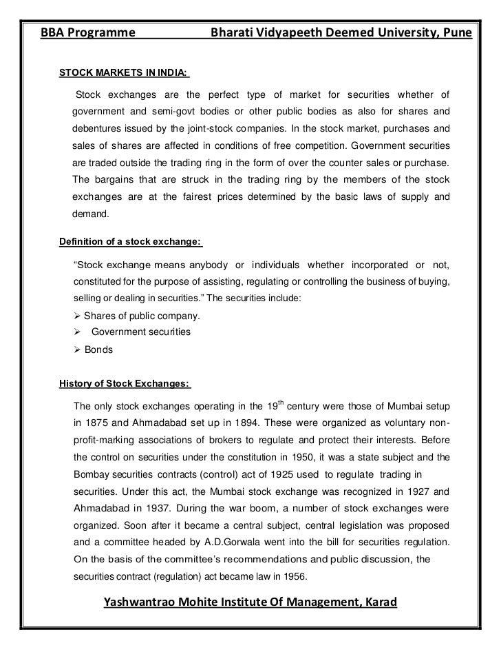 BBA Programme                          Bharati Vidyapeeth Deemed University, Pune  STOCK MARKETS IN INDIA:     Stock excha...