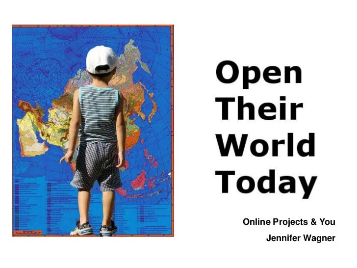 Online Projects & You     Jennifer Wagner