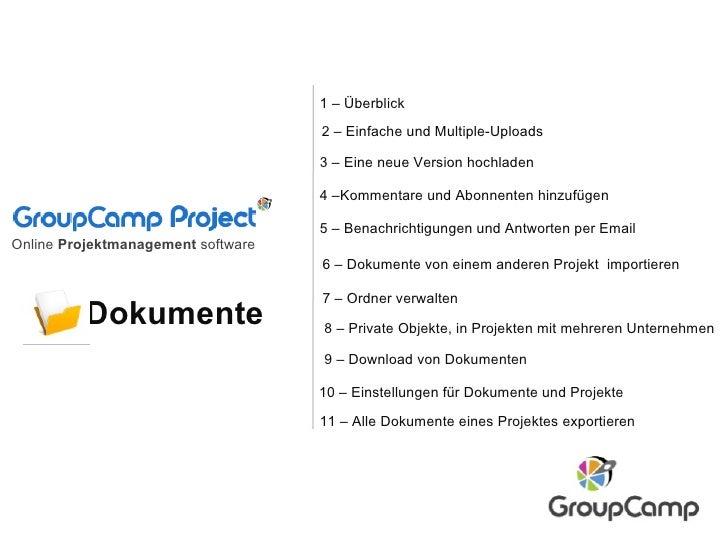 Dokumente 2 – Einfache und Multiple-Uploads 7 – Ordner verwalten  6 – Dokumente von einem anderen Projektimportieren 10 ...