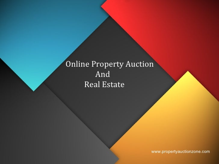 Online Property Auction  And  Real Estate www.propertyauctionzone.com