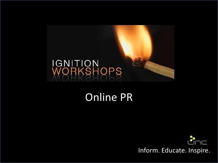 Online PR            Inform. Educate. Inspire.