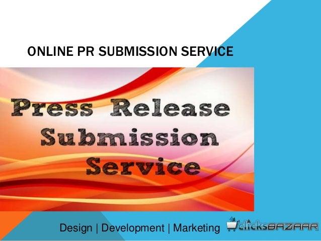 ONLINE PR SUBMISSION SERVICE Design | Development | Marketing