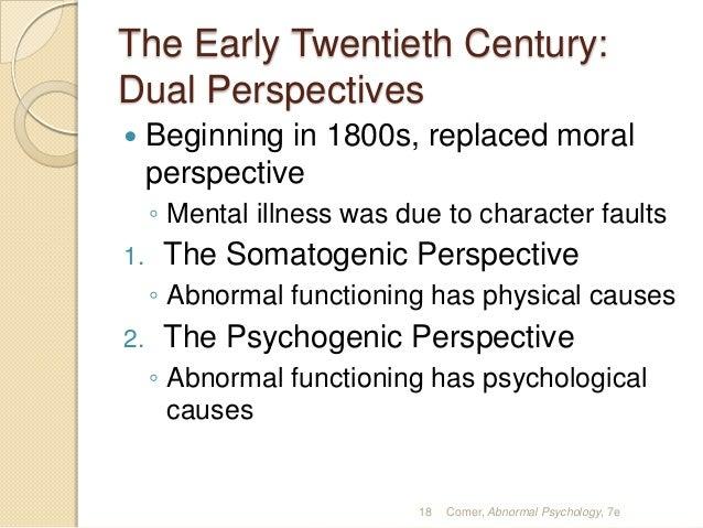 somatogenic perspectives compare with psychogenic perspectives Psychopathology: summary book downloaden of vind andere samenvattingen voor psychologie geschreven door studenten.