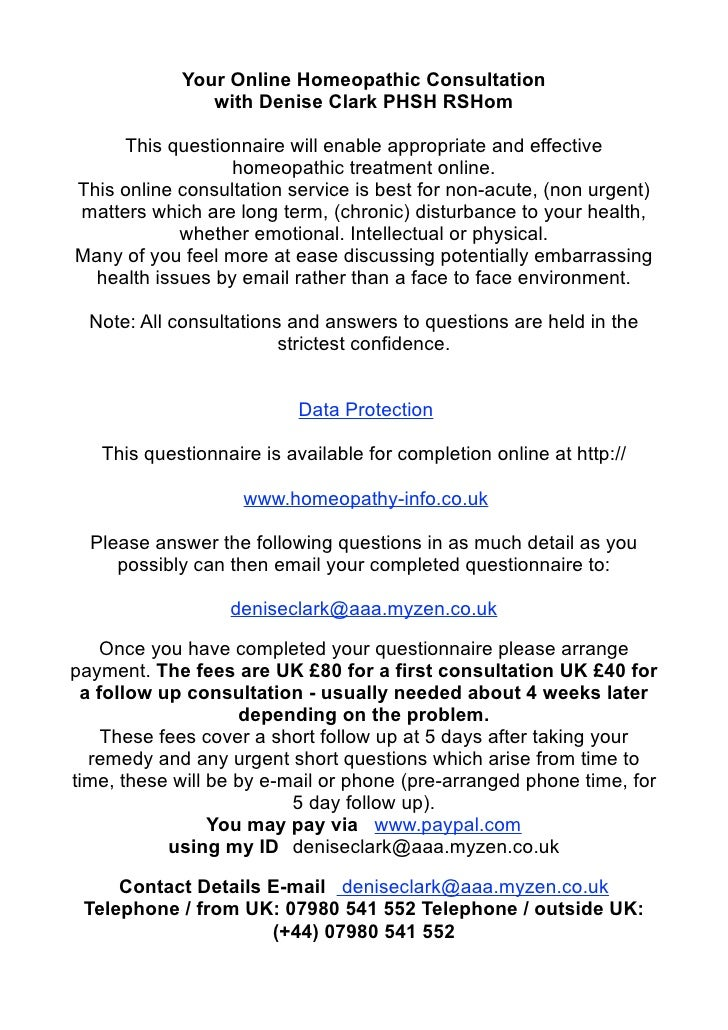 Your Online Homeopathic Consultation                with Denise Clark PHSH RSHom       This questionnaire will enable appr...