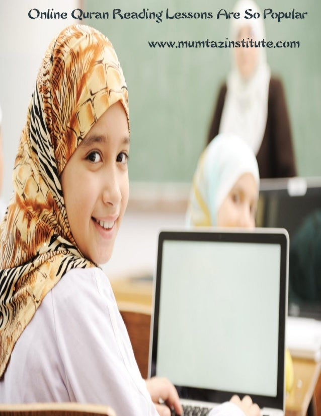 Online Quran Reading Lessons Are So Popular