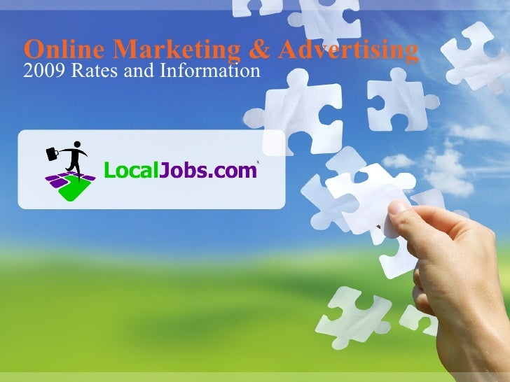 Online Marketing & Advertising 2009 Rates and Information