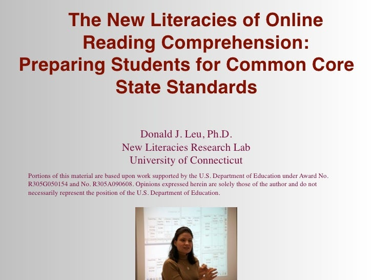 The New Literacies of Online       Reading Comprehension:Preparing Students for Common Core          State Standards      ...