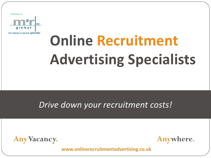 A division of                       Online Recruitment                   Advertising Specialists                  Drive do...