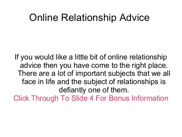 online relationship advice Expert (online) relationship advice and mental health self-help articles for all your relationship problems and questions.