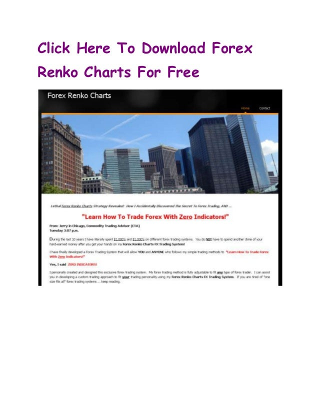 Click Here To Download ForexRenko Charts For Free