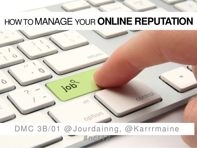 HOW TO MANAGE YOUR ONLINE REPUTATION DMC 3B/01 @Jourdainng, @Karrrmaine #nct12
