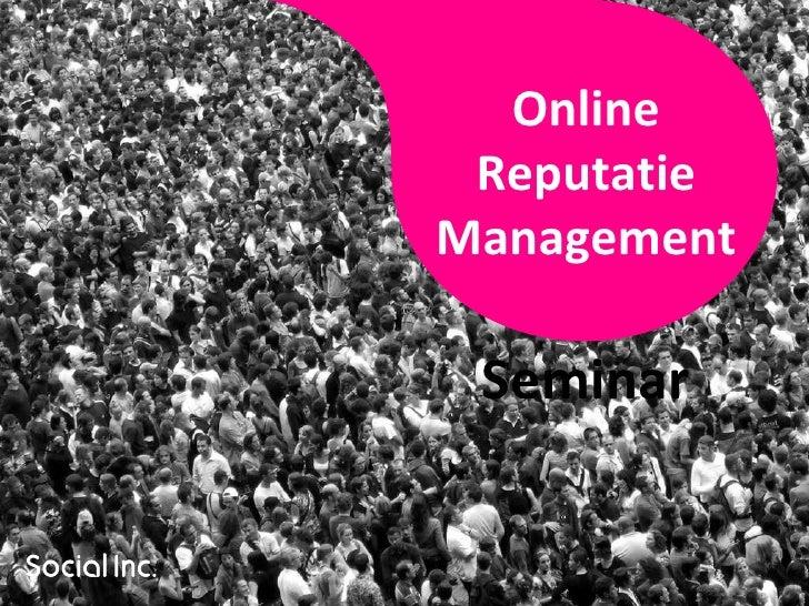 Online Reputatie Management Seminar
