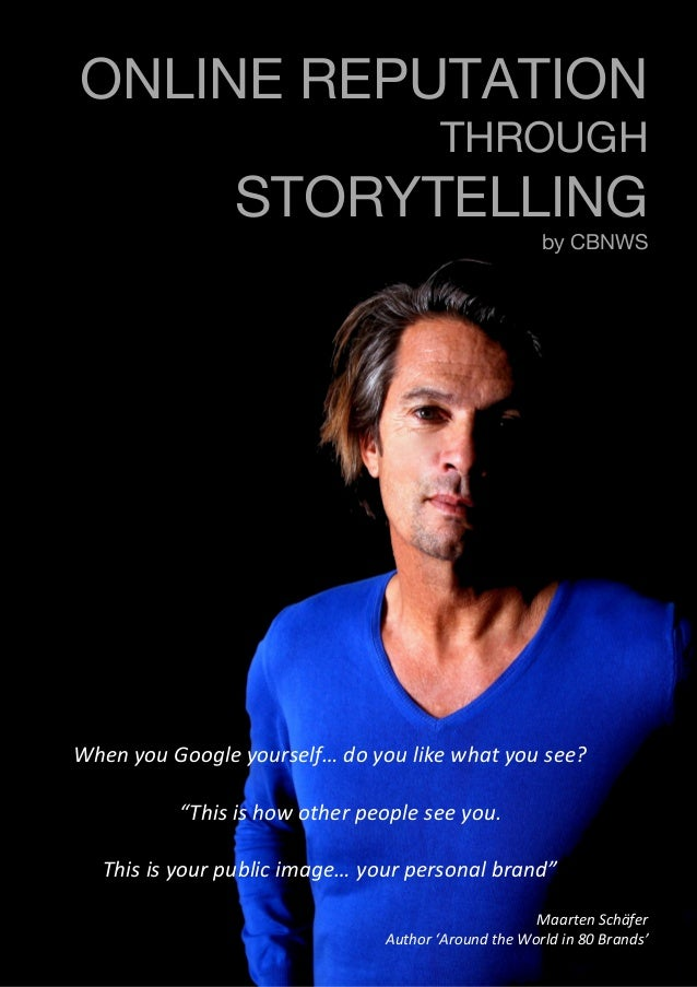 ©2014 – CBNWS.com              ONLINE REPUTATION THROUGH STORYTELLING by CBNWS When  you  Google  yourse...