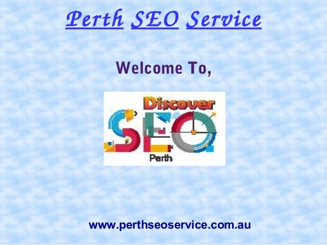 PerthSEOService Welcome To, www.perthseoservice.com.au