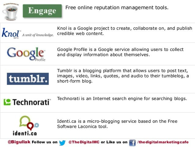Free online reputation management tools.  Knol is a Google project to create, collaborate on, and publish credible web con...