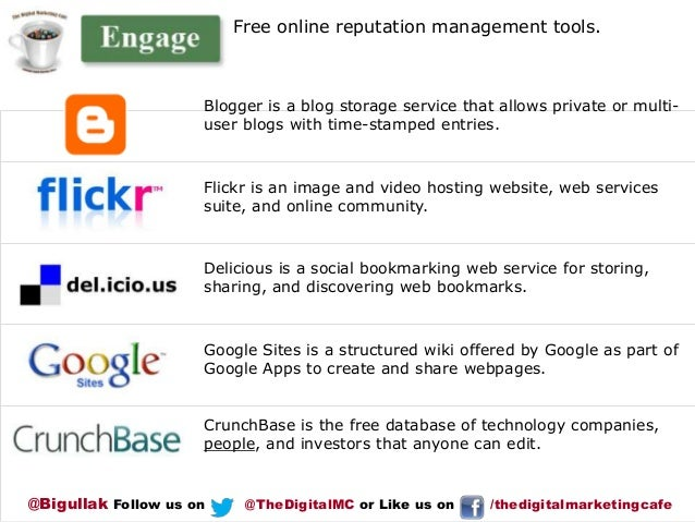 Free online reputation management tools.  Blogger is a blog storage service that allows private or multiuser blogs with ti...