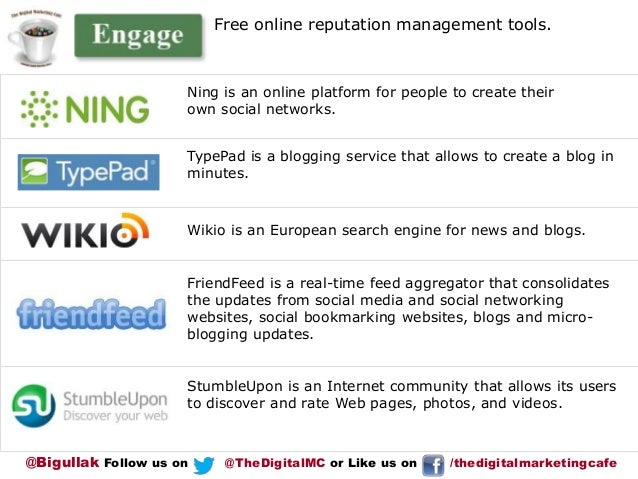 Free online reputation management tools.  Ning is an online platform for people to create their own social networks.  Type...