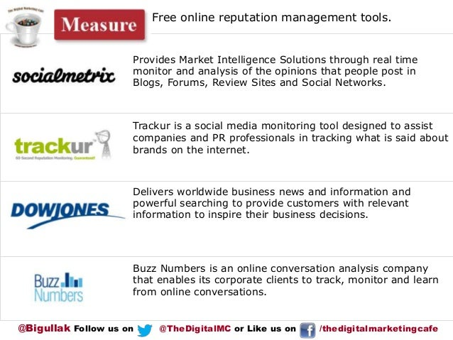 Free online reputation management tools.  Provides Market Intelligence Solutions through real time monitor and analysis of...