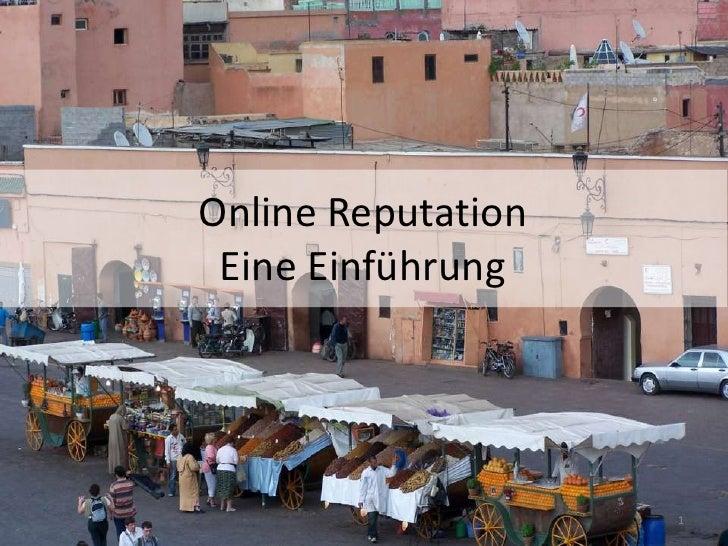 Online Reputation Eine Einführung<br />1<br />