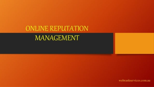 ONLINE REPUTATION MANAGEMENT webrankservices.com.au