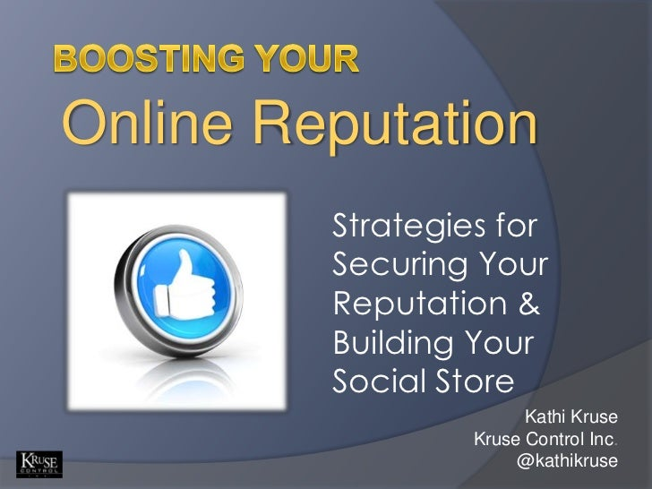 Online Reputation         Strategies for         Securing Your         Reputation &         Building Your         Social S...