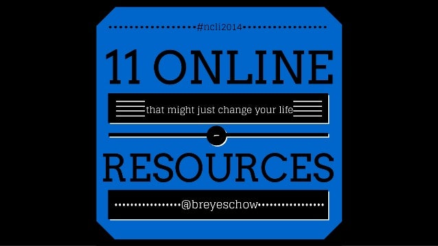 11 Online Resources that Might Just Change Your Life