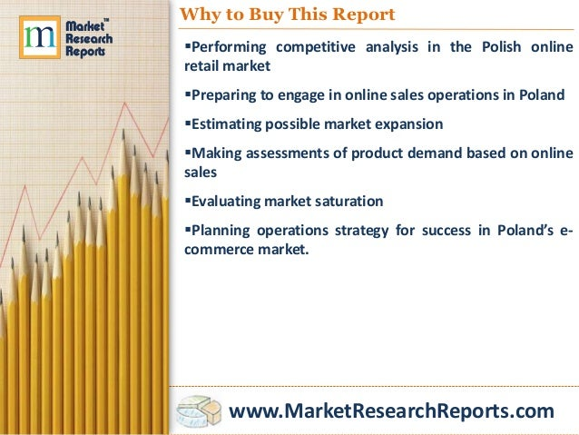 online retail market in poland 2014 To locate opportunity in the polish c&f market, consult clothing and footwear retail market in poland 2014, market analysis and development forecasts for 2014-2019.