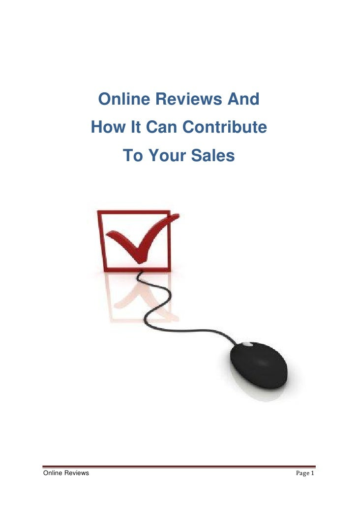 Online Reviews And                 How It Can Contribute                    To Your SalesOnline Reviews                   ...