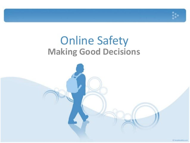 Online Safety Making Good Decisions