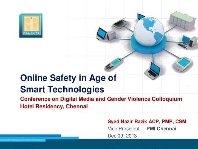 Online Safety in Age of Smart Technologies Conference on Digital Media and Gender Violence Colloquium Hotel Residency, Che...