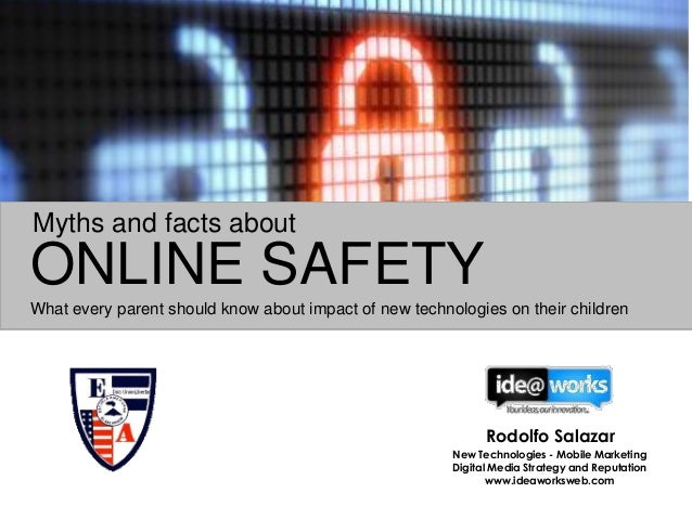 ONLINE SAFETY What every parent should know about impact of new technologies on their children Myths and facts about Rodol...