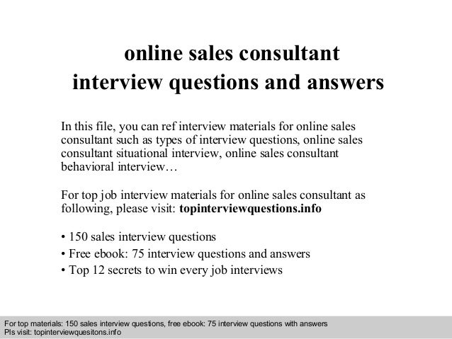online sales consultant interview questions and answers in this file you can ref interview materials