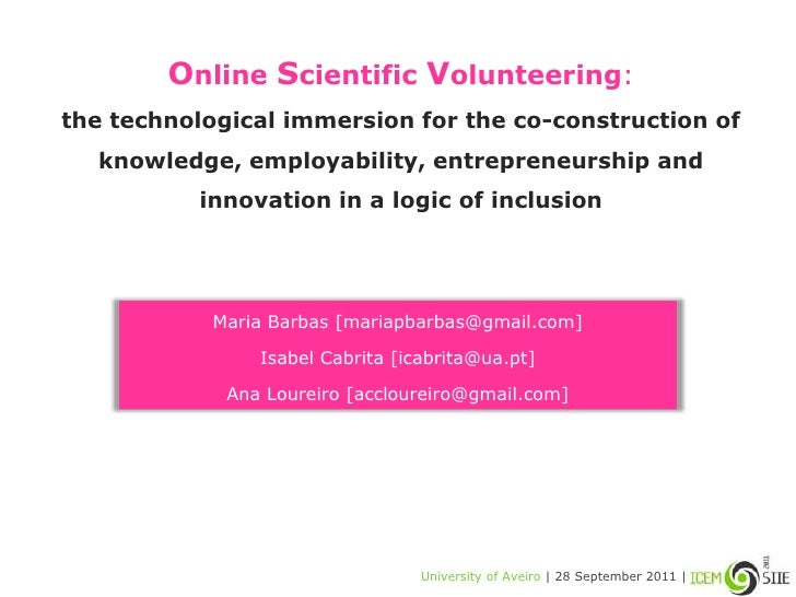 Online Scientific Volunteering:the technological immersion for the co-construction of knowledge, employability, entreprene...