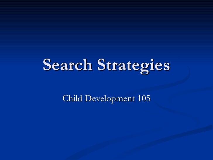 Search Strategies Child Development 105