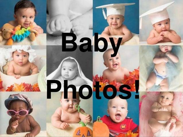 Baby Photos!