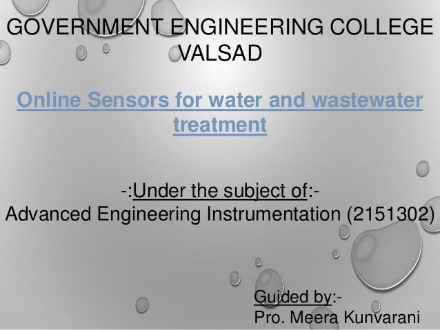Online sensors for the water and wastewater treatment