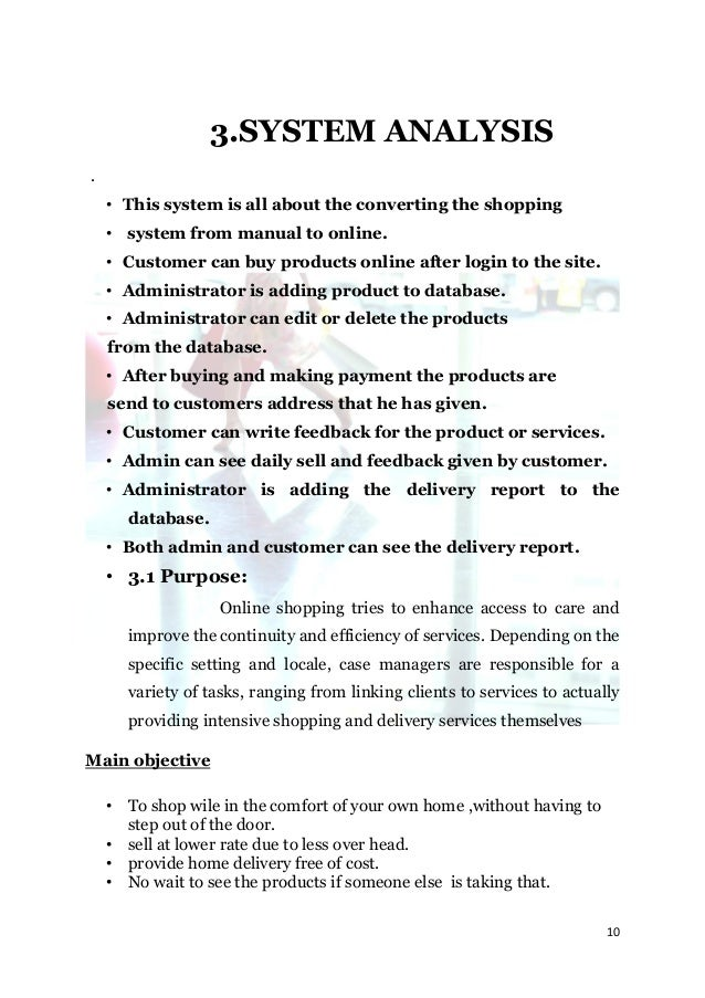 3.SYSTEM ANALYSIS.    • This system is all about the converting the shopping    • system from manual to online.    • Custo...