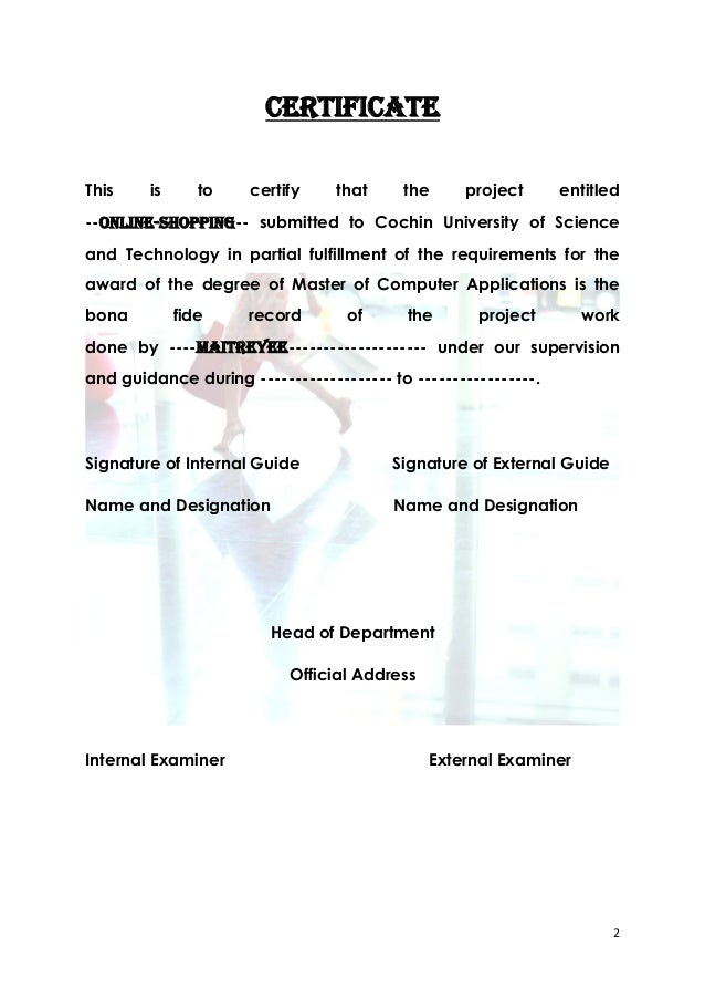 CERTIFICATEThis    is      to    certify    that     the     project       entitled--ONLINE-SHOPPING-- submitted to Cochin...