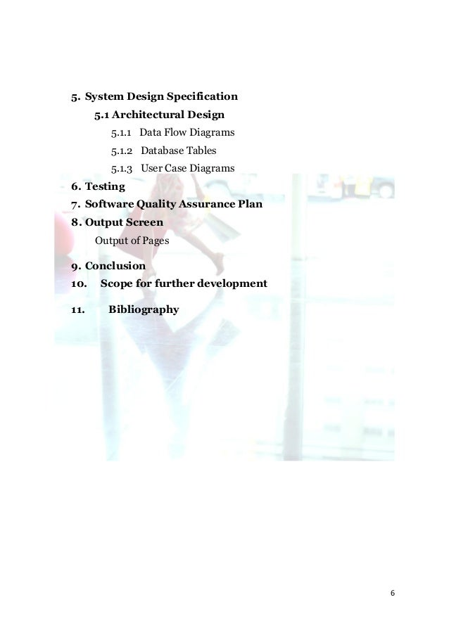 5. System Design Specification      5.1 Architectural Design         5.1.1 Data Flow Diagrams         5.1.2 Database Table...